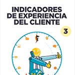 Indicadores de la Experiencia del cliente 3